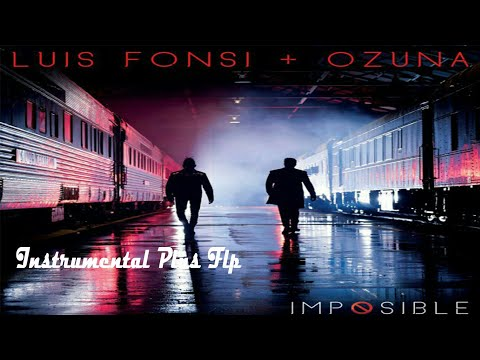 Audio: Luis Fosin & Ozuna - Impossible Instrumental