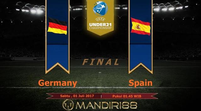 Prediksi Bola : Germany U21 Vs Spain U21 , Sabtu 01 Juli 2017 Pukul 01.45 WIB
