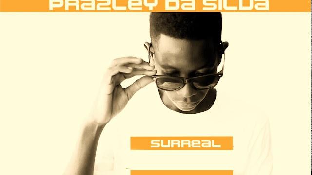 Prazley Da Silva - Surreal ( Kizomba ) 2017 Download