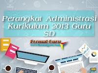 Perangkat Administrasi Kurikulum 2013 Guru SD