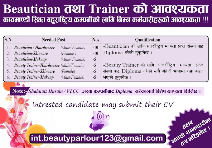 Jobs for Beautician and Trainer in Kathmadu.