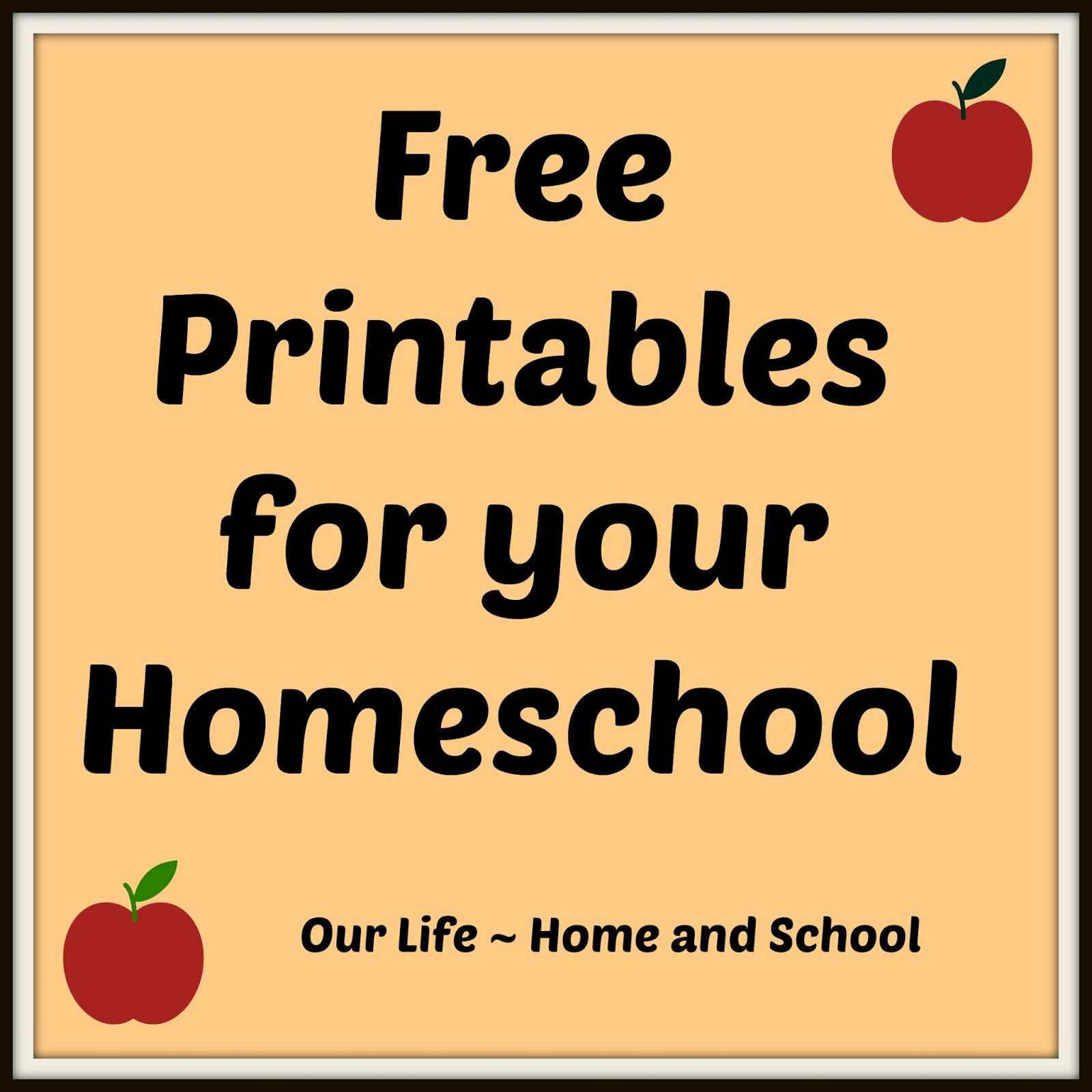 Our Life Home And School Free Printables For Your Homeschool