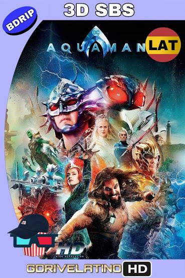 Aquaman (2018) BDRip 1080p 3D SBS Latino-Ingles MKV