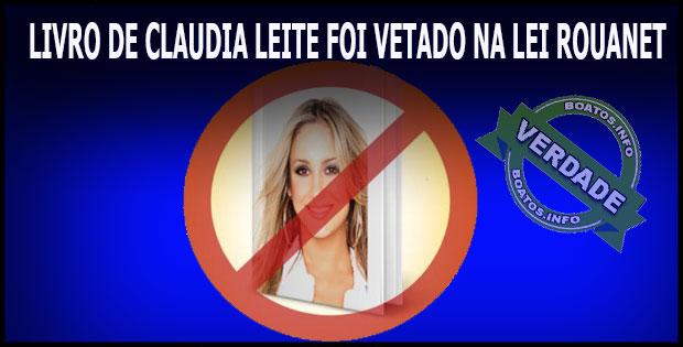 Livro de Claudia Leitte foi vetado na lei Rouanet - Verdadeiro