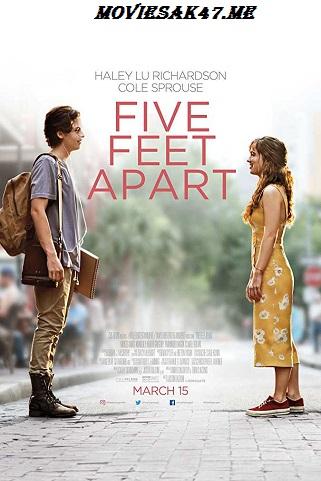 Five Feet Apart (2019) HD-CAM 480p 720p Full Movie English Download
