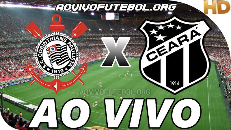 Corinthians x Ceará Ao Vivo Hoje em HD