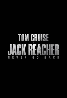 Jack Reacher: Never Go Back - Poster & Trailer