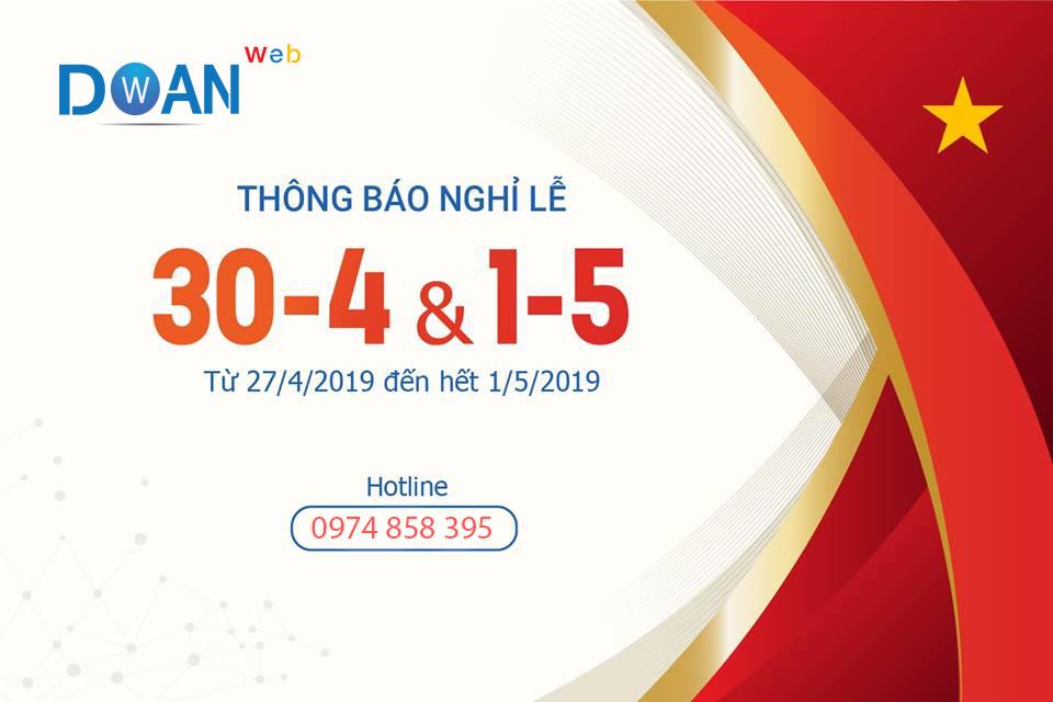 Doan Nguyen Net trân trọng thông báo lịch nghỉ lễ 30/4 – 1/5
