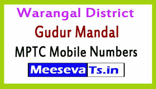 Gudur Mandal MPTC Mobile Numbers List Warangal District in Telangana State