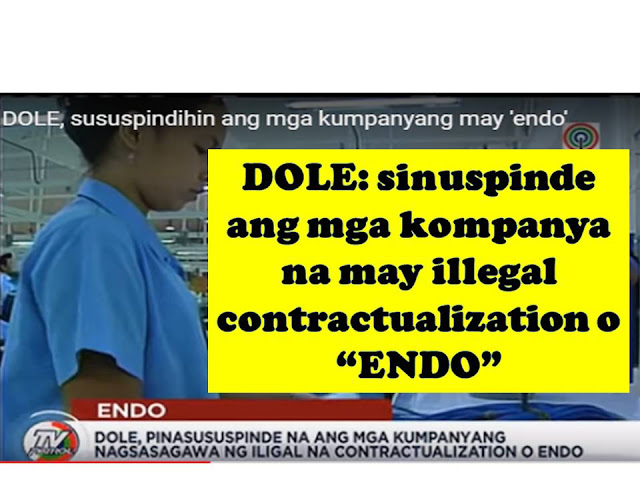 An estimated 10,500 contractual employees from 195 companies who voluntarily regularized their employees in order to comply with the campaign against contractualization. However Sec. Bello of  Department Of Labor (DOLE) said, that they discovered some violations in the labor standards. He cited particularly the working condition of the sales agents in one of the leading malls in Philippines, saying those employees are standing for long period of time (5 hours).  But this is not the only focus by DOLE. The department already gave go signal to cancel the business registration of companies who are still illegally employing contractual workers or ENDO.  DOLE issued cease and desist order to the following contractors:  Adeline Human Resources Services Global Skills Multi-Purpose Cooperative HD Manpower Services Cooperative Worktrusted Manpower Cooperative Excellent Multi Purpose Cooperative DCMM Manpower Services JD Manpower Services  According to DOLE, the preventive suspension of these agencies could lead to cancellation if they don't comply.  Current administration will not allow companies to employ more than 10% of the total workforce as contractual worker. But this is subject to different aspects of the company.  Under contractual employment, employees do not receive benefits of regular employees.  In the labor law, an employer can hire worker and should regularize the employee after the probationary period.