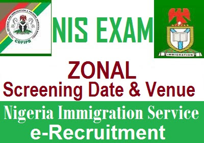 Nigeria Immigration (NIS) Recruitment Pre-Screening Date and Examination Centres