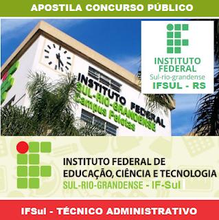 Concurso IFSUL RS - Técnico-Administrativos!