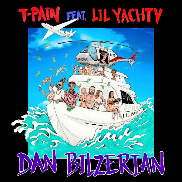 T-Pain - Dan Bilzerian (feat. Lil Yachty) - Single Cover