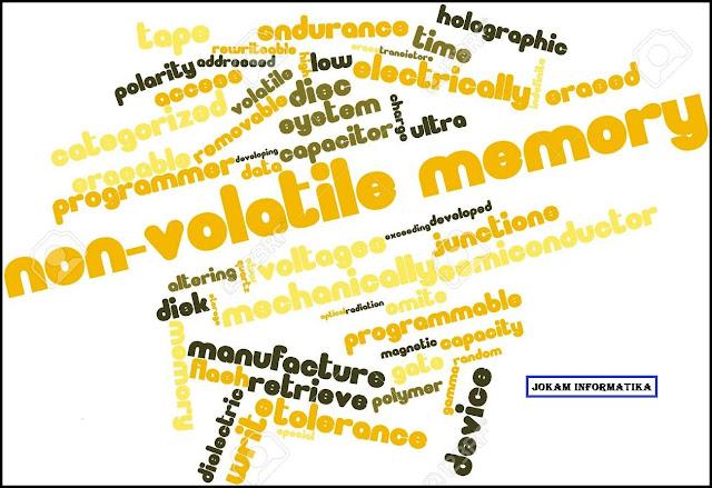 Perbedaan Memory Volatile Dan Memory Non-Volatile - JOKAM INFORMATIKA