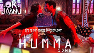 The Humma (OK Jaanu) Piano Notes