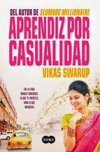 http://lecturasmaite.blogspot.com.es/2013/05/aprendiz-por-casualidad-de-vikas-swarup.html