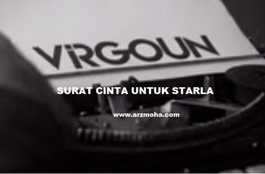 virgoun, lirik lagu surat cinta untuk starla, video surat cinta untuk starla, surat cinta untuk starla, lirik lagu, blog lirik lagu, penulis blog lirik lagu