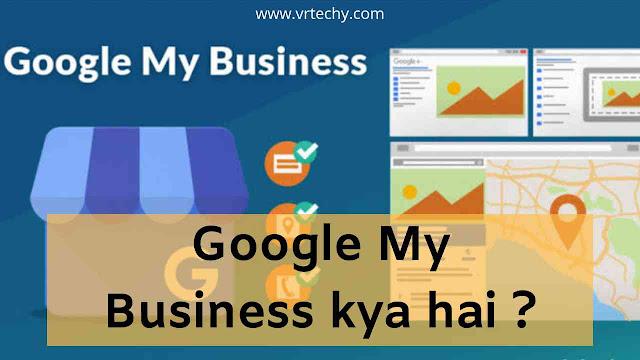 Google my business full info in Hindi, Google My Business information in Hindi