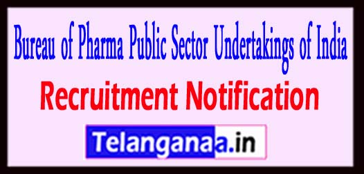 BPPI Bureau of Pharma Public Sector Undertakings of India Recruitment Notification 2017