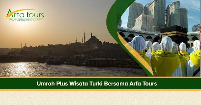 Biaya Umroh Plus Istanbul Turki Arfa Tour