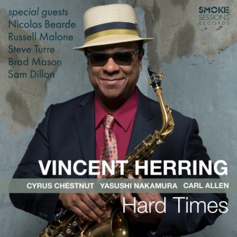 VINCENT HERRING: HARD IMES