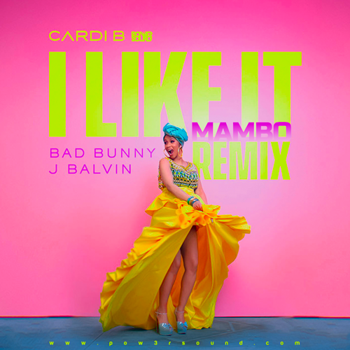 https://www.pow3rsound.com/2018/08/cardi-b-bad-bunny-j-balvin-i-like-it.html