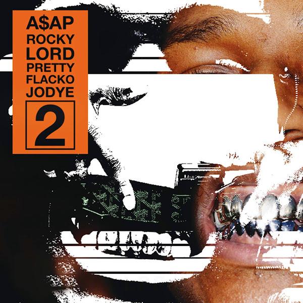 A$AP Rocky - Lord Pretty Flacko Jodye 2 (LPFJ2) - Single Cover