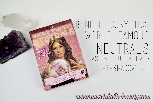 Benefit Cosmetics World Famous Neutrals Easiest Nudes Ever Eyeshadow Kit Review & Swatches - Sweetaholic Beauty