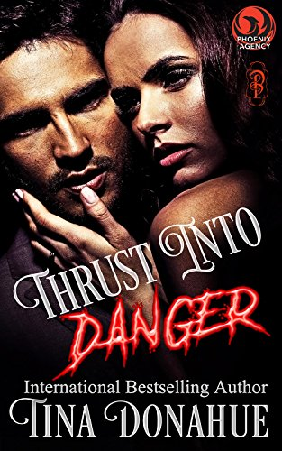 Otherworldly powers. Danger. Romance.  Thrust Into Danger - Erotic Paranormal Suspense #TinaDonahueBooks #EroticParanormalSuspense