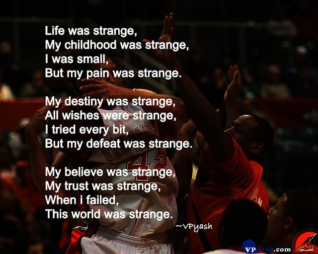 "Poem - ""World was Strange"""