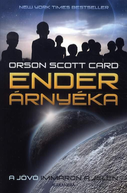 Orson Scott Card - Ender árnyéka