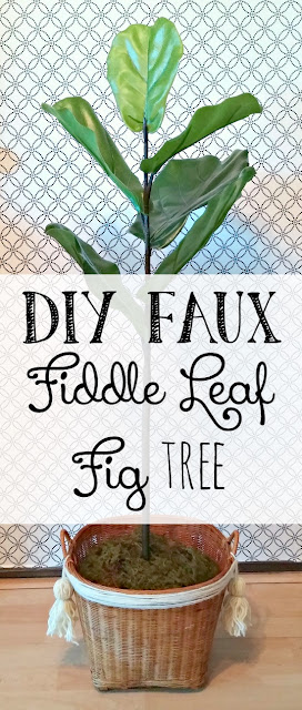 Make your own faux Fiddle Leaf Fig without the expense!