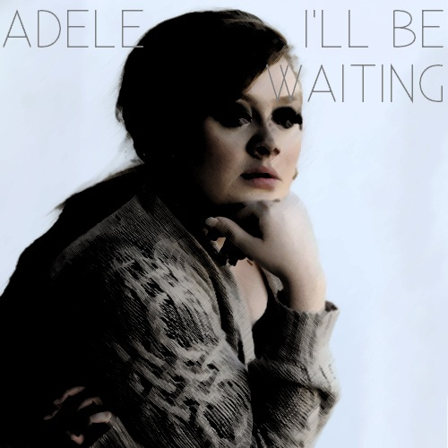 I'll Be Waiting (FanMade Cover