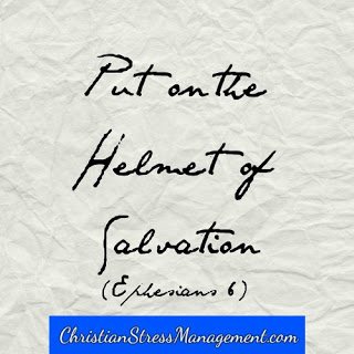 Put on the helmet of salvation
