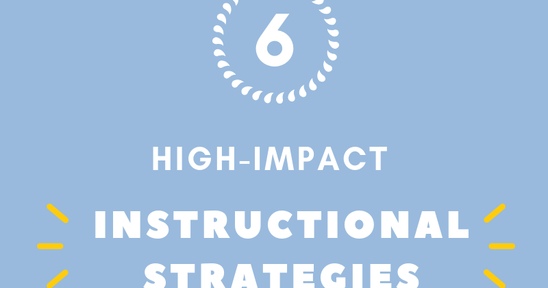 High-Impact Instructional Strategies To Use Right Now