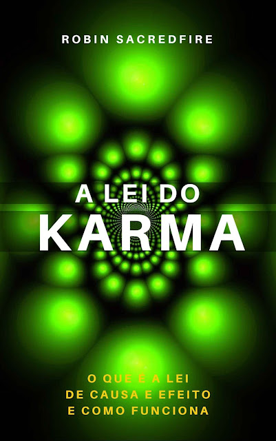 A Lei do Karma Robin Sacredfire
