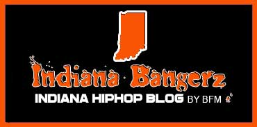 Indiana Bangerz #1 Indiana Hiphop Blog