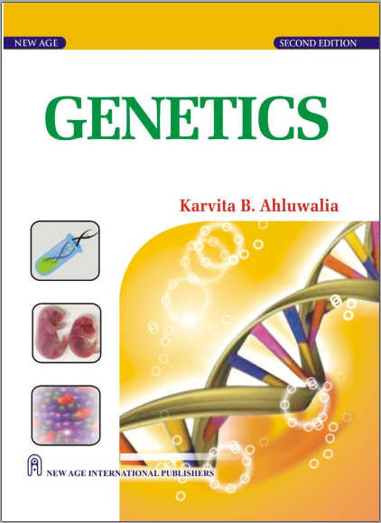 Book : Genetics - Karvita B. Ahluwalia, New Age International,2009 PDF
