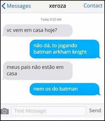 Melhor fica com o Batman