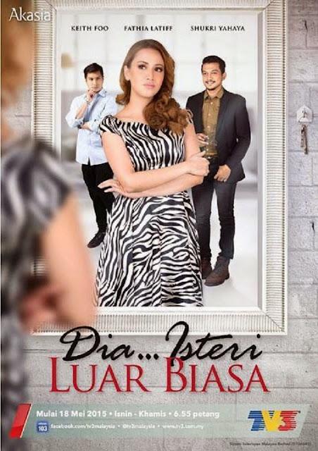 Dia Isteri Luar Biasa (2015) Drama Poster