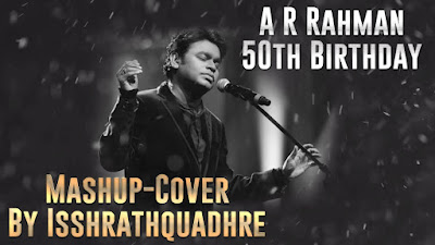 mash-up-cover-ar-rahman-50-birthday