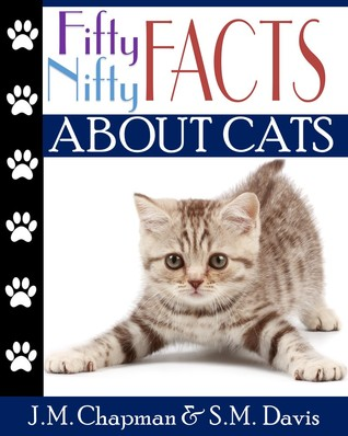 https://www.amazon.com/Fifty-Nifty-Facts-about-Cats-ebook/dp/B01GSU25OO/ref=sr_1_1?s=books&ie=UTF8&qid=1475114113&sr=1-1&keywords=fifty+nifty+facts+about+cats