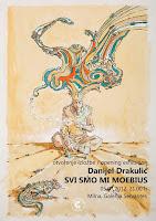 Danijel Drakulić, Izložba Svi smo mi Moebius - Milna slike otok Brač Online