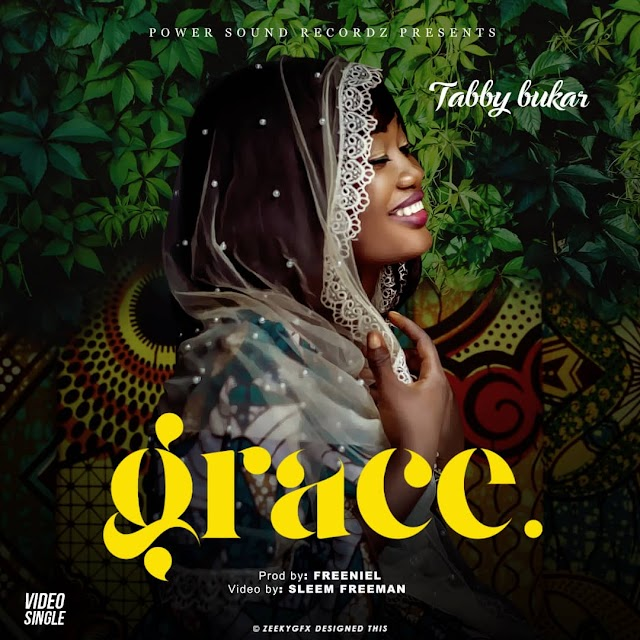 Tabby Bukar releases Double Audio and Video - Grace and Jehovah Tsidkenu