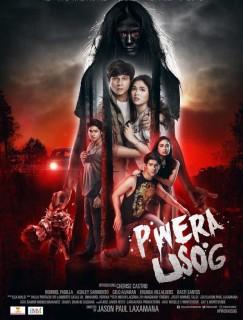 مشاهدة فيلم Pwera usog 2017 مترجم