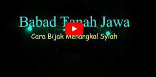 Babad Tanah Jawa; Cara Bijak Menangkal Syiah [Video]