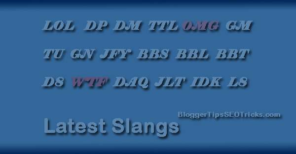 most wanted slang words for Facebook and Google Plus