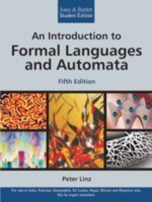 An Introduction to Formal Languages and Automata by Peter Linze
