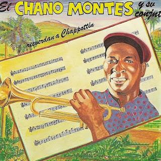 RECUERDAN A CHAPPOTTIN - CHANO MONTES Y SU CONJUNTO (1982)