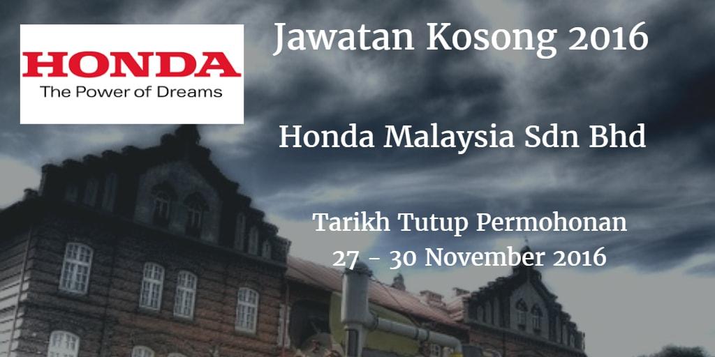 Jawatan Kosong Honda Malaysia Sdn Bhd 27 - 30 November 2016